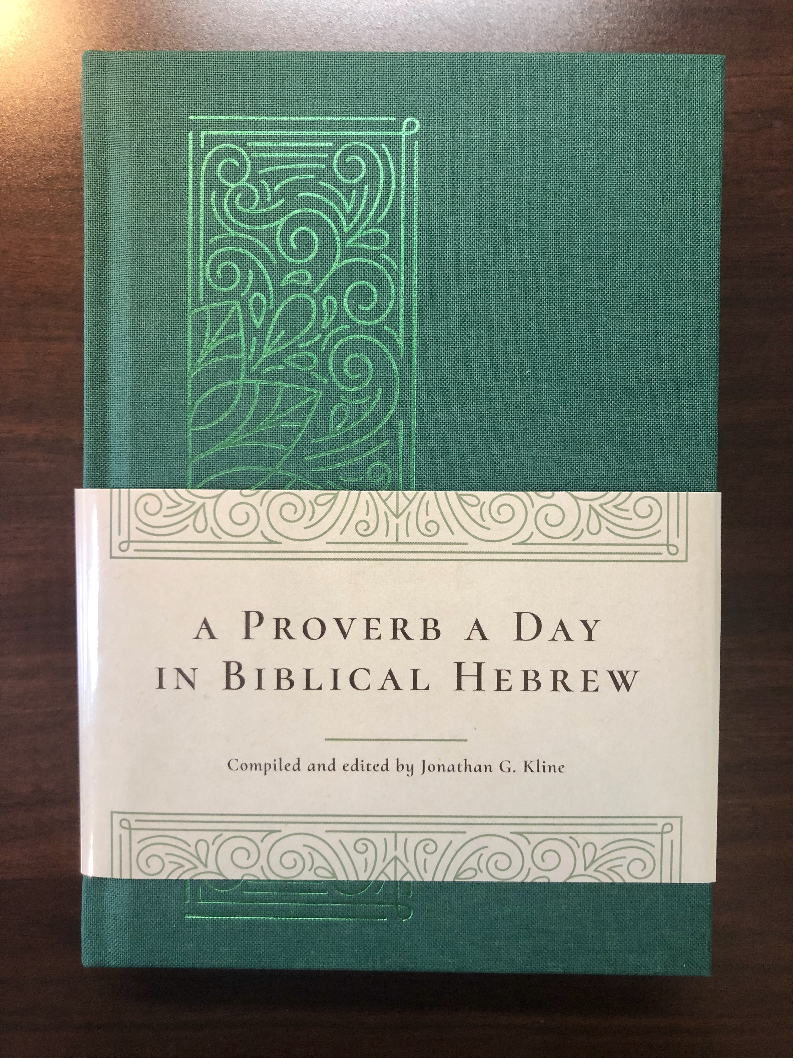 """Review: Jonathan Kline's """"A Proverb A Day In Biblical Hebrew"""